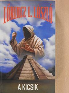 Lőrincz L. László - A kicsik (dedikált példány) [antikvár]