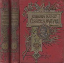 KISFALUDY KÁROLY - Kisfaludy Károly összes művei I-IV. (két kötetben) [antikvár]