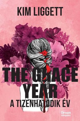 Kim Liggett - The Grace Year - A tizenhatodik év