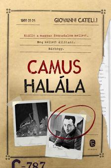 Catelli, Giovanni - Camus halála