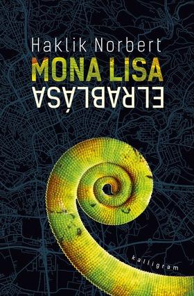 Haklik Norbert - Mona Lisa elrablása [eKönyv: epub, mobi]