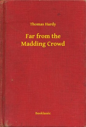 Thomas Hardy - Far from the Madding Crowd [eKönyv: epub, mobi]