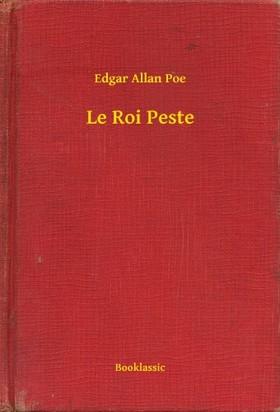 Edgar Allan Poe - Le Roi Peste