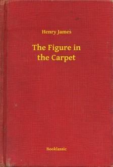 Henry James - The Figure in the Carpet [eKönyv: epub, mobi]
