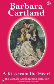Barbara Cartland - A Kiss From The Heart [eKönyv: epub, mobi]