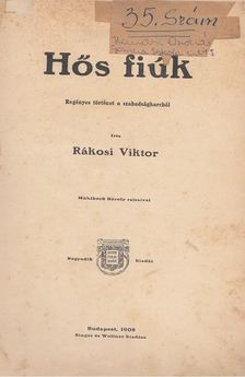 Rákosi Viktor - Hős fiúk [antikvár]