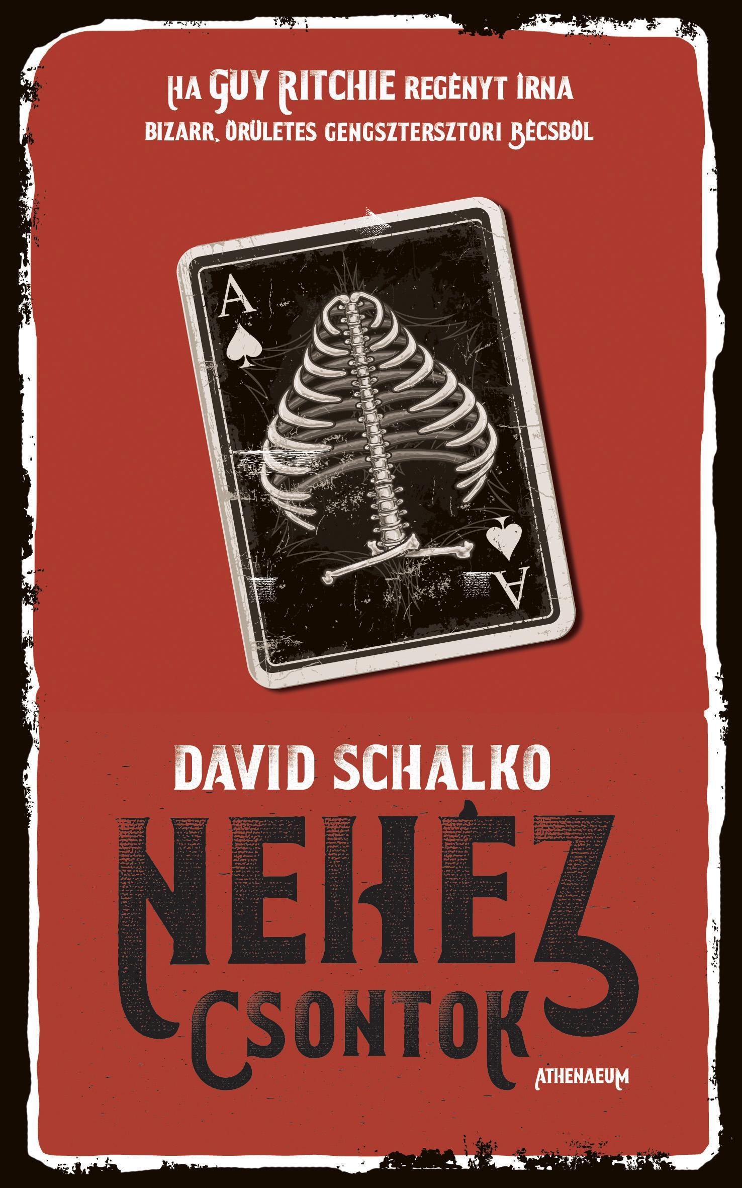 David Schalko: Nehéz csontok