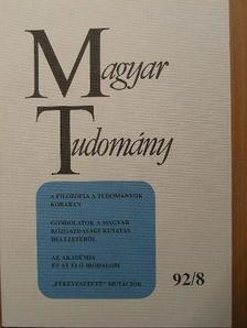 Alabér László - Magyar Tudomány 1992. augusztus [antikvár]