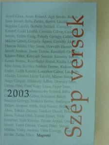 Acsai Roland - Szép versek 2003 [antikvár]