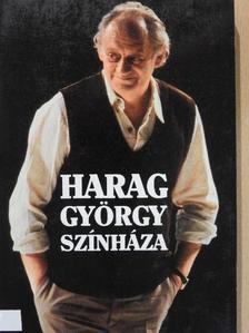 Ablonczy László - Harag György színháza [antikvár]