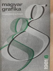 Bak János - Magyar Grafika 1981/6. [antikvár]