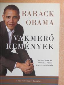Barack Obama - Vakmerő remények [antikvár]