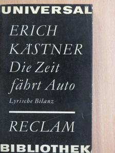 Erich Kästner - Die Zeit fährt Auto [antikvár]