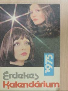 Juhász Ferenc - Érdekes Kalendárium 1975 [antikvár]
