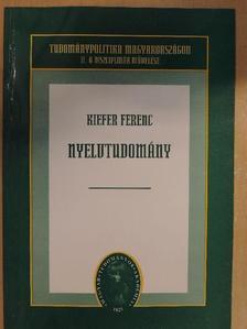 Kiefer Ferenc - Nyelvtudomány [antikvár]