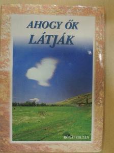 Ajkay Zoltán - Ahogy ők látják [antikvár]