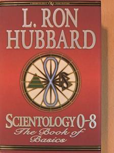 L. Ron Hubbard - Scientology 0-8 [antikvár]