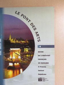 Claude Hagége - Le pont des Arts Avril-Juillet 1997. [antikvár]