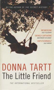 Tartt, Donna - The Little Friend [antikvár]