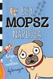 Kyla May - Egy mopsz naplója - Kutya a rakétán