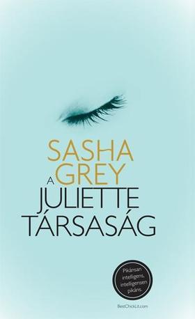 Sasha Grey - A JULIETTE TÁRSASÁG