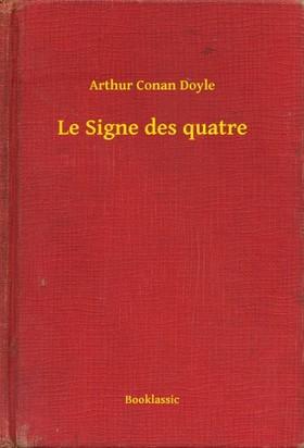 Arthur Conan Doyle - Le Signe des quatre [eKönyv: epub, mobi]