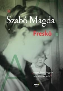 SZABÓ MAGDA - Freskó [eKönyv: epub, mobi]