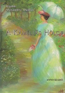 ifj. Dumas, Alexandre - A kaméliás hölgy [antikvár]