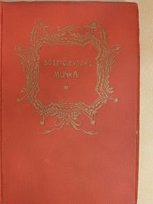 Dosztojevszkij - Sztjepancsikovo és lakósai [antikvár]