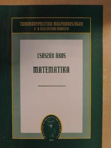 Császár Ákos - Matematika [antikvár]