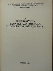 Günther Junghänel - A Juhász Gyula Tanárképző Főiskola tudományos közleményei [antikvár]