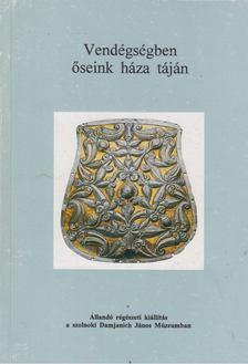 Madaras László - Vendégségben őseink háza táján [antikvár]