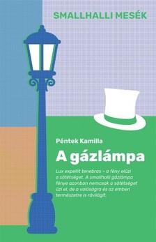 Péntek Kamilla - A gázlámpa [eKönyv: epub, mobi]