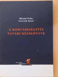 Bácskai Erika - A kortárssegítés tanári kézikönyve [antikvár]