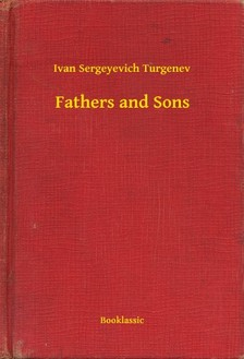 Ivan Szergejevics Turgenyev - Fathers and Sons [eKönyv: epub, mobi]