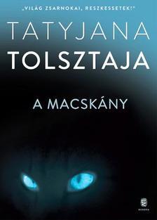 Tatyjana Tolsztaja - A macskány