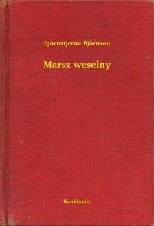 Björnstjerne Björnson - Marsz weselny [eKönyv: epub, mobi]