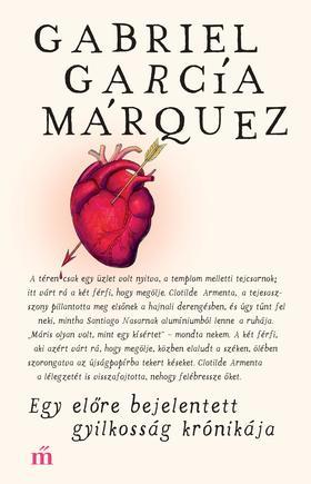Gabriel García Márquez - Egy előre bejelentett gyilkosság krónikája