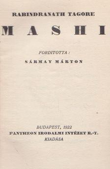 Rabindranáth Tagore - Mashi [antikvár]