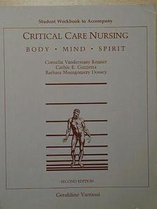 Barbara Montgomery Dossey - Critical Care Nursing [antikvár]