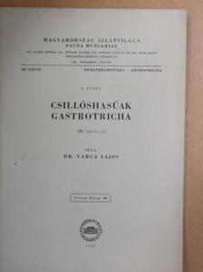 Dr. Varga Lajos - Csillóshasúak [antikvár]