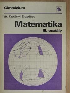 Dr. Korányi Erzsébet - Matematika III. [antikvár]