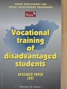Fehérvári Anikó - Vocational training of disadvantaged students [antikvár]