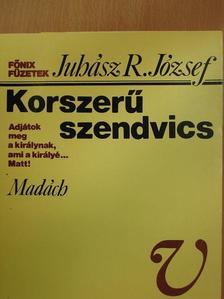 Juhász R. József - Korszerű szendvics [antikvár]