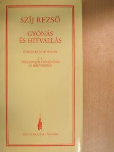 Illyés Gyula - Gyónás és hitvallás [antikvár]