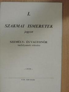 Dr. Tóth Sándor - Szakmai ismeretek I. [antikvár]