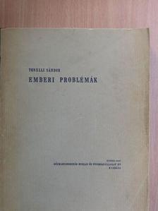 Tonelli Sándor - Emberi problémák [antikvár]