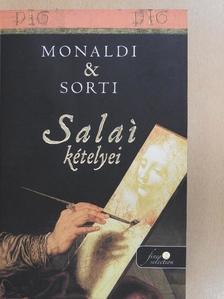 Francesco Sorti - Salai kételyei [antikvár]