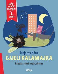 Majoros Nóra - Éjjeli kalamajka