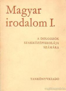 Molnár János - Magyar irodalom I. a dolgozók szakközépiskolája számára [antikvár]